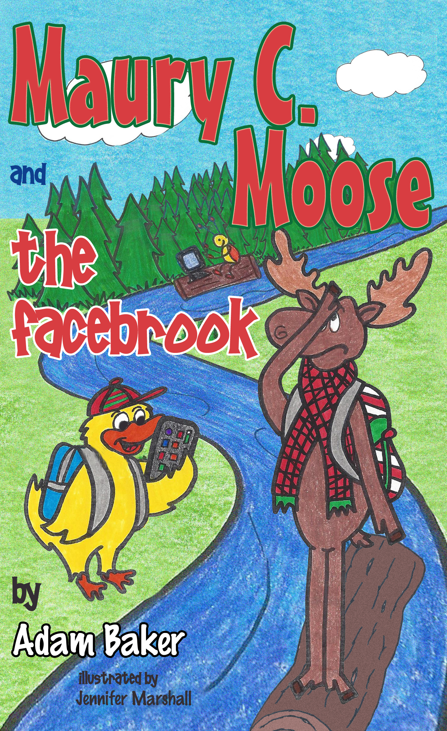 Maury C. Moose and The Facebrook - Front Cover